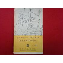 J. S. Hayward, Historia De La Medicina, F.c.e., México, 1945