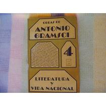 Antonio Gramsci, Literatura Y Vida Nacional.