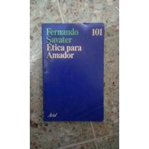 Etica Para Amador, Fernado Savatier.