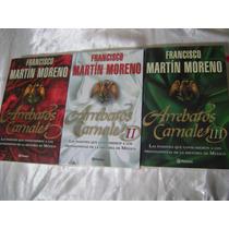 Trilogia Arrebatos Carnales. Francisco Martin Moreno. $700