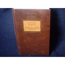 Friedrich Engels, El Origen De La Familia, De La Propiedad P
