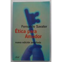 Ética Para Amador / Fernando Savater