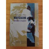 Paulina Rivero Weber, Nietzsche. Verdad E Ilusión.