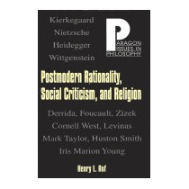 Postmodern Rationality, Social Criticism, And, Henry L Ruf