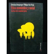 Ética Económica Y Social. Teorías De La Sociedad Justa