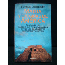 Tomás Doreste, Magia Y Enigmas De América.