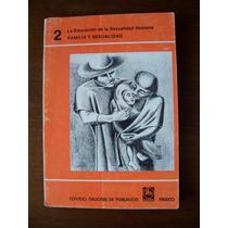 Familia Y Sexualidad-educación Sexualidad Humana-conapo-rm4