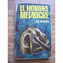 El Hombre Mediocre-2a.ed-autor-josé Ingenieros-ed-lam-op4