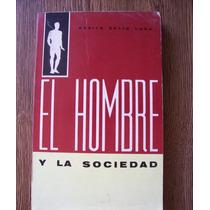 El Hombre Y La Sociedad-benito Solís-edit-herrero-vbf