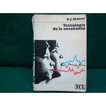 B. J. Skinner, Tecnología De La Enseñanza, 3ª. Ed.