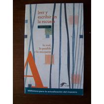 Leer Y Escribir En La Escuela-lo Real-aut-delia Lerner-vmj