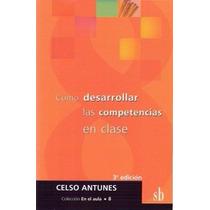 Libro: Cómo Desarrollar Las Competencias En Clase Pdf