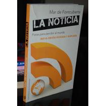 La Noticia Mar Fontcuberta Edt Paidos, 2011, Pag 190