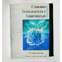 Cerebro, Inteligencia Y Aprendizaje Libro Mexicano 2002