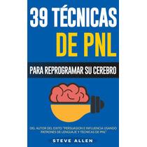 39 Técnicas De Pnl - Libro Digital - Ebook