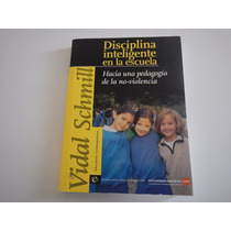 Disciplina Inteligente En La Escuela Vidal Schimll