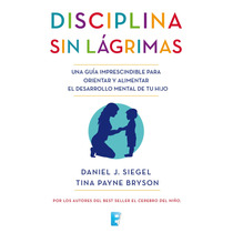 Disciplina Sin Lagrimas - Libro Digital - Ebook
