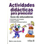 Actividades Didacticas Para Preescolar - Acuña / Trillas