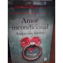 John Powell Amor Incondicional Amor Sin Límites Envío Gratis