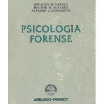 Psicologia Forense Psicópatas Dementes - Libro