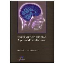 Enfermedad Mental: Aspectos Médico.forenses Pdf
