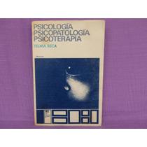 Telma Reca, Psicología, Psicopatología, Psicoterapia.