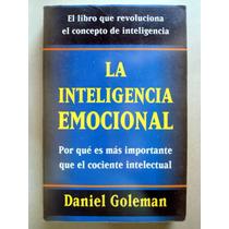 La Inteligencia Emocional. Daniel Goleman