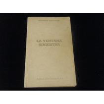 Libro Raymond Chandler - La Ventana Siniestra Crimen Eex