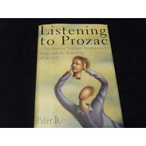 Libro Peter D. Kramer Listening To Prozac Psiquiatria Mp0