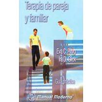 Terapia De Pareja Y Familiar - Eva C. Ritvo