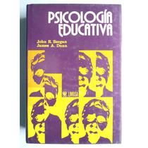 Psicología Educativa. John R. Bergan