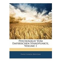 Psychologie Vom Empirischen, Franz Clemens Brentano