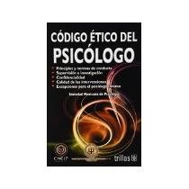 Libro Codigo Etico Del Psicologo