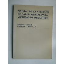 Manual De La Atencion De Salud Mental Para Victimas Desastre