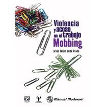 Pack 20 Libros Violencia Y Acoso En El Trabajo. Mobbing