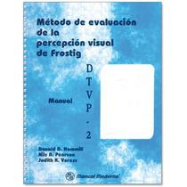 Frostig Método De Evaluación De La Percepción Visual Pruebas