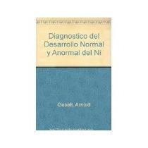 Libro Diagnostico Del Desarrollo Normal Y Anormal Del Ni *cj