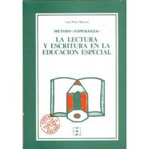 Metodo Esperanza (libro). Lectoescritura En Educacion Especi