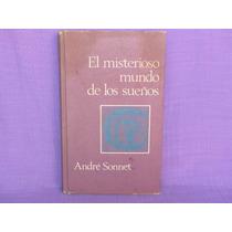 André Sonnet, El Misterioso Mundo De Los Sueños.