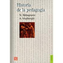 Historia De La Pedagogia - Nicola Abbagnano / Fce