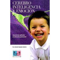 Libro: Cerebro Inteligencia Y Emoción Pdf