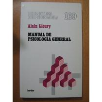 Manual De Psicología General. Alain Lieury, Ed. Herder