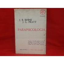 J. B. Rhine, J. G. Pratt, Parapsicología, Troquel, Argentina
