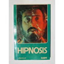 L. Montserrat Hipnosis Libro Mexicano 1978