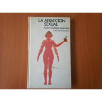 La Atracción Sexual. Glenn Wilson & David Nias. Psicología