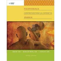 Psicopatología. Comprendiendo La Conducta Anormal Pdf