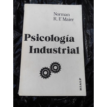Psicologia Industrial Libro Norman Maier 634 Pag Rialp