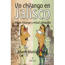 Un Chilango En Jalisco