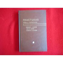 Medicina Fracturas. Terapia Atlas Y Tratamiento