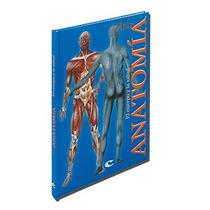 Atlas De Anatomía El Cuerpo Y La Salud Cultural
